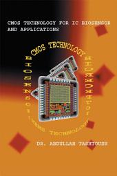 CMOS Technology for IC Biosensor and Applications: Multi-Labs-On-Single-Chip (MLoC)