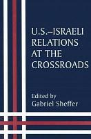 U S  Israeli Relations at the Crossroads PDF