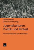 Jugendkulturen  Politik und Protest PDF