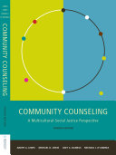 Community Counseling: A Multicultural-Social Justice Perspective