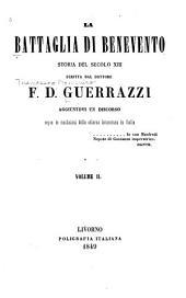 La battaglia di Benevento: storia del secolo XIII. Aggiuntovi un discorso sopra le condizioni della odierna letteratura in Italia, Volume 2