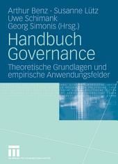 Handbuch Governance: Theoretische Grundlagen und empirische Anwendungsfelder