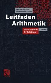 Leitfaden Arithmetik: Für Studierende der Lehrämter, Ausgabe 2