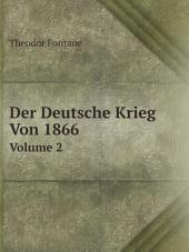 Der Deutsche Krieg Von 1866: Band 1