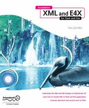 Foundation XML and E4X for Flash and Flex PDF