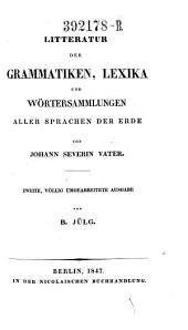 Litteratur der Grammatiken, Lexika und Wortersammlungen aller Sprachen der Erde
