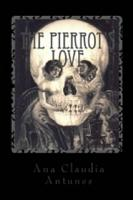Pierrot Love  When A Call From The Other Side Takes Its Own Side PDF