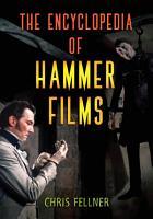 The Encyclopedia of Hammer Films PDF