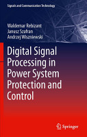 Digital Signal Processing in Power System Protection and Control PDF