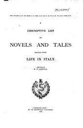 A Descriptive List of Novels and Tales Dealing with Life in Italy
