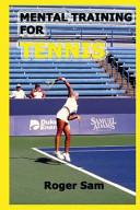 Mental Training for Tennis