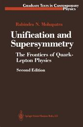 Unification and Supersymmetry: The Frontiers of Quark-Lepton Physics, Edition 2
