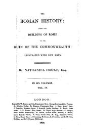 The Roman History, from the Building of Rome to the Ruin of the Commonwealth: Volume 4