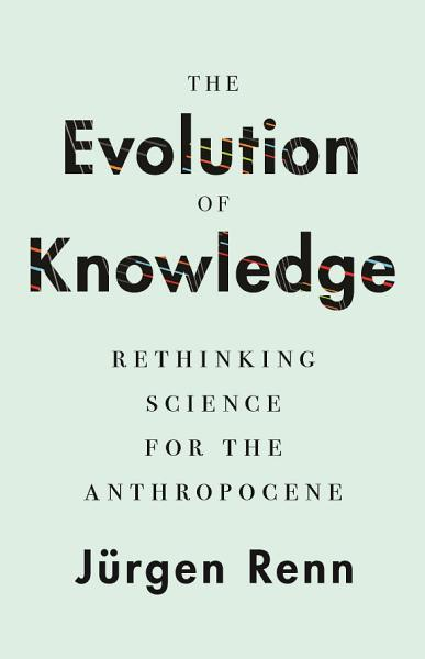 Download The Evolution of Knowledge Book