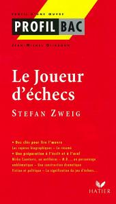 Profil - Zweig (Stefan) : Le Joueur d' échecs: Analyse littéraire de l'oeuvre