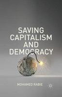Saving Capitalism and Democracy