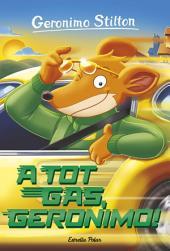 A tot gas, Geronimo!: Geronimo Stilton 59