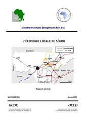 Écoloc, Gérer l'économie localement en Afrique : Evaluation et prospective L'économie locale de Ségou
