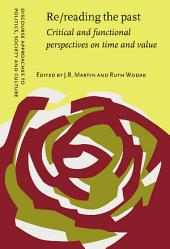 Re/reading the past: Critical and functional perspectives on time and value