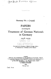 Papers Concerning the Treatment of German Nationals in Germany, 1938-1939