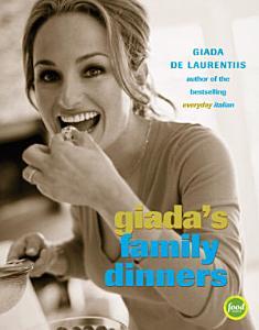 Giada s Family Dinners Book