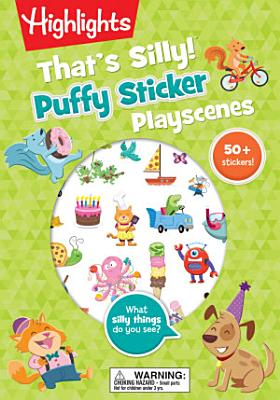 That s Silly  TM  Puffy Sticker Playscenes