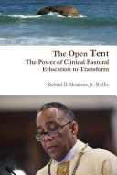 The Open Tent: The Power of Clinical Pastoral Education to Transform