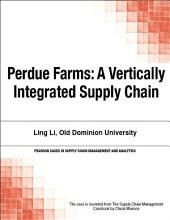 Perdue Farms: A Vertically Integrated Supply Chain