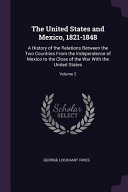 The United States and Mexico  1821 1848 PDF