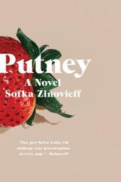 Putney: A Novel
