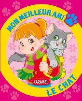 Mon meilleur ami, le chat: Une histoire pour apprendre à lire