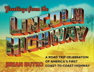 Greetings from the Lincoln Highway Book