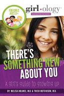 Girlology s There s Something New about You