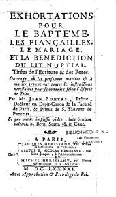 Exhortations pour le baptême, les fiancailles, le mariage et la bénédiction du lit nuptial...