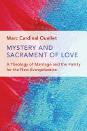 Mystery and Sacrament of Love