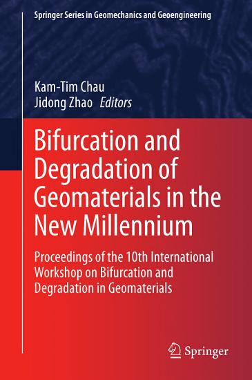 Bifurcation and Degradation of Geomaterials in the New Millennium PDF