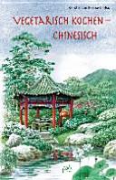 Vegetarisch kochen   chinesisch PDF