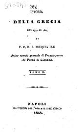 Istoria della Grecia dal 1740 al 1824 di F. C. H. L. Pouqueville: Volume 2