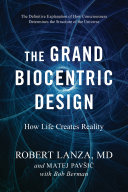 Download The Grand Biocentric Design Book