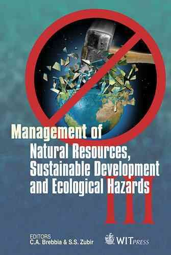 Management of Natural Resources  Sustainable Development and Ecological Hazards III PDF
