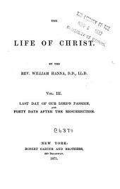 The Life of Christ: Volume 3