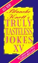 Truly Tasteless Jokes