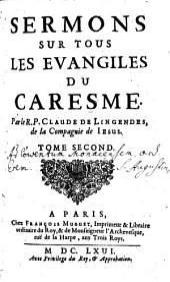 Sermons sur tous les evangiles du caresme