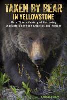 Taken by Bear in Yellowstone PDF