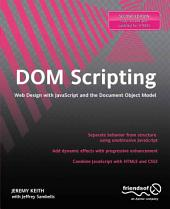 DOM Scripting: Web Design with JavaScript and the Document Object Model, Edition 2