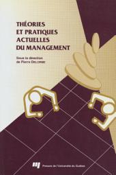 Théories et Pratiques Actuelles du Management