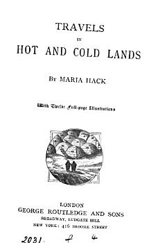 Travels in Hot and Cold Lands PDF