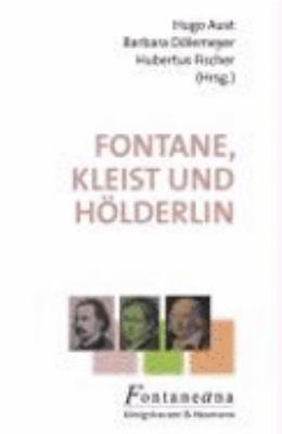 Fontane  Kleist und H  lderlin PDF