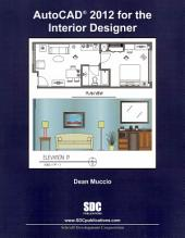 AutoCAD 2012 for the Interior Designer