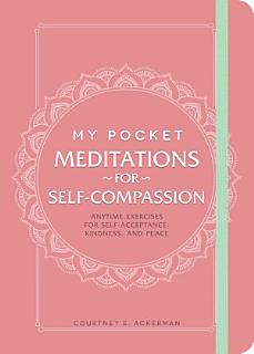 My Pocket Meditations for Self Compassion Book